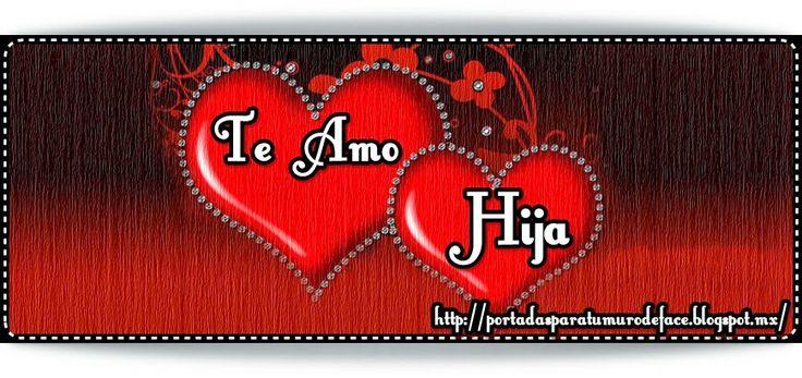 Para mi hija te quiero muchachaa on Pinterest | Te Amo, Te Quiero ...