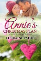 Annie's Christmas Plan - Lorraine Paton Book 2 of the Morning Lake Series