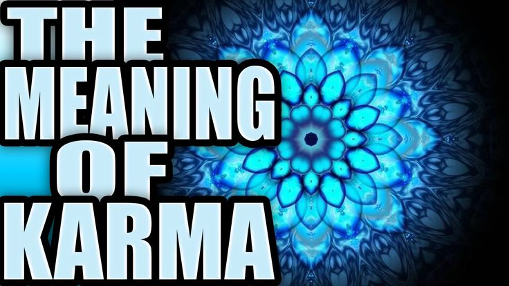 What Does Karma Mean? Karma Meaning Karma Definition! Hidden healing powers- http://www.wzurl.me/healing-powers