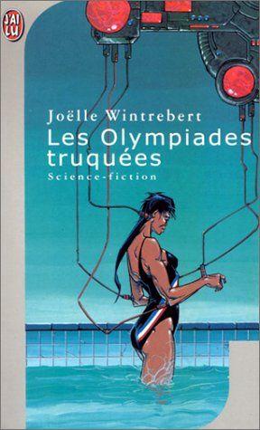 Les Olympiades truquées - Joëlle Wintrebert - Amazon.fr - Livres