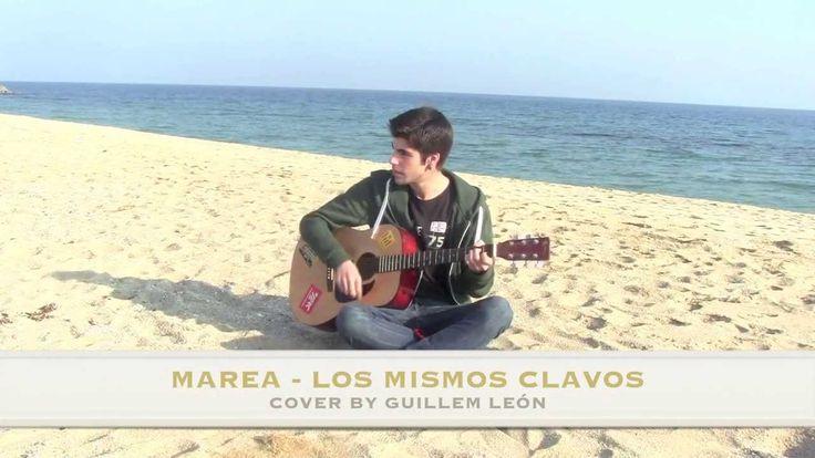 Marea - Los mismos clavos (Cover by Guillem León)
