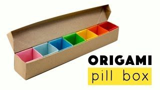 Origami Pill Box Organizer Tutorial Diy