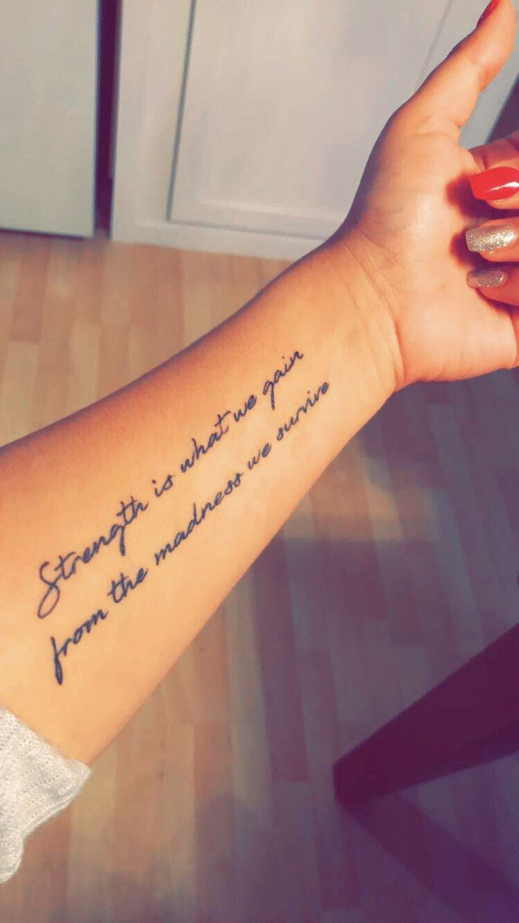 [Strength is what we gain from the madness we survive] #tattoos #girltattoos #citation #strength #smalltattoos