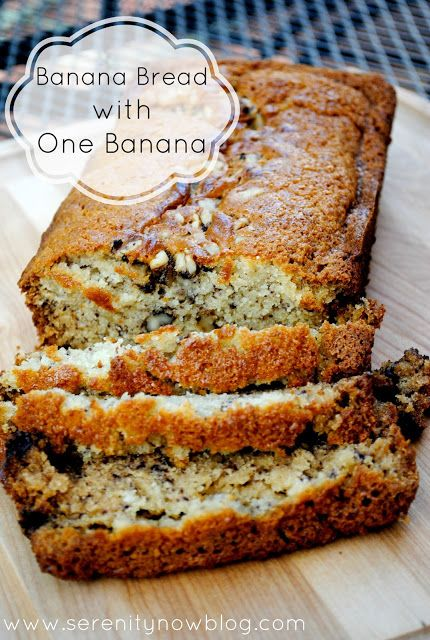 Banana Bread Recipe with One Banana, from Serenity Now blog:  I used coconut oil and applesauce instead of butter, substituted some flaxmeal for flour and added in some chopped almonds and currants.  DELICIOUS