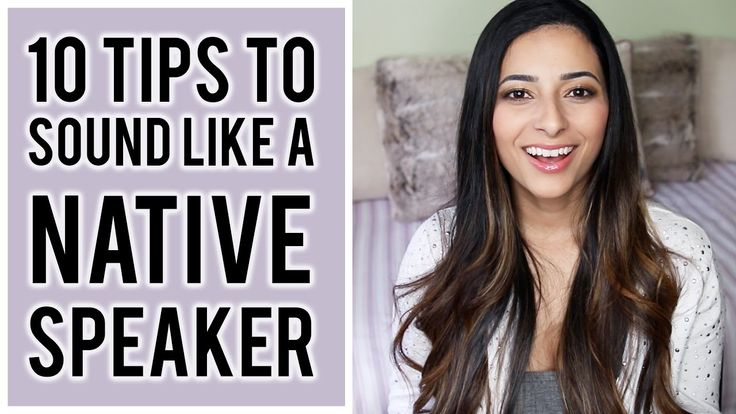 How i got a british accent top 10 tips to sound like a