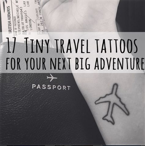 17 Tiny Travel Tattoos For Your Next Big Adventure