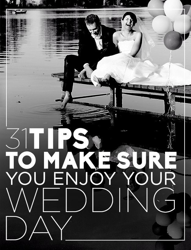 31 Tips To Make Sure You Enjoy Your Wedding Day --- I don't agree with them all (like taking a selfie-odd), but for the most part these are some GREAT reminder and pointers that you may not think of! #weddingtips