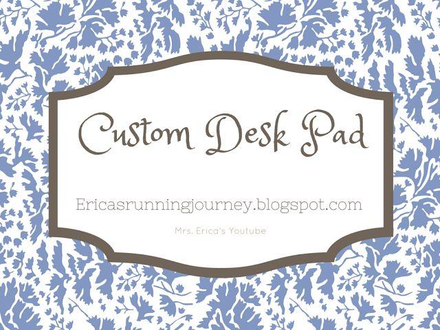 Mrs. Erica's Blog: Custom DIY Office Desk Mat