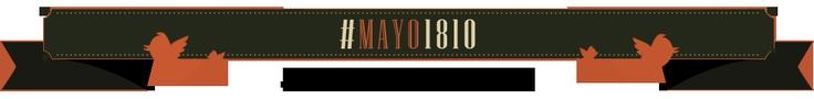 Te damos la bienvenida a #Mayo1810. Estás a punto de ser testigo de uno de los hechos más importantes de nuestra historia. Seguí a los próceres en twitter y dejá que ellos mismos te cuenten lo que va sucediendo durante la semana de Mayo.