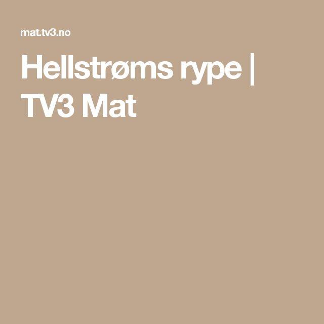 Hellstrøms rype | TV3 Mat