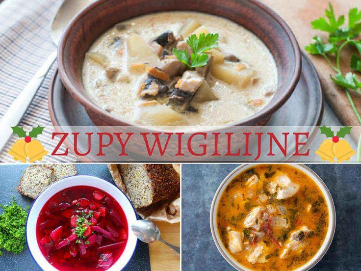 Najlepsze przepisy na zupy wigilijne. Barszcz czerwony, �ur z grzybami, barszcz z kapusty grzybowej, zupa rybna i zupa grzybowa.