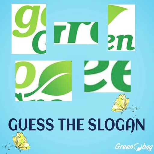 #GreenoBag  Guess the #slogan  #thursdaygames hint it's a 7 letter slogan and very #popular