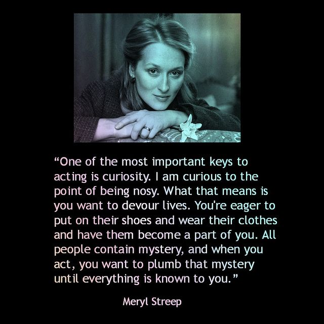 Movie Actor Quote - Meryl Streep  - Film Actor Quote  #merylstreep