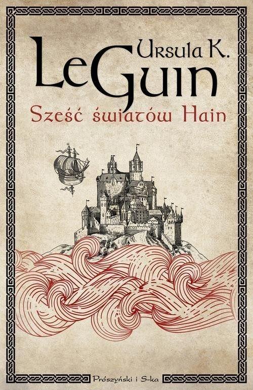 Książka Sześć światów Hain autorstwa Le Guin Ursula K. , dostępna w Sklepie EMPIK.COM w cenie 61,99 zł. Przeczytaj recenzję Sześć światów Hain. Zamów dostawę do dowolnego salonu i zapłać przy odbiorze!