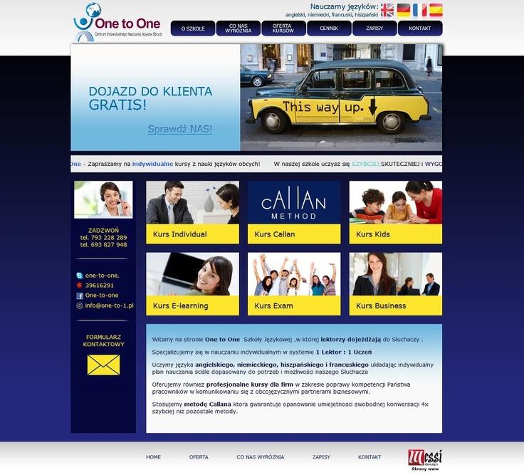 Zapraszamy do zapoznania się z naszą realizacją - stroną internetową zielonogórskiej innowacyjnej szkoły językowej OneToOne!!!    Dla tej szkoły zaprojektowaliśmy nowoczesną stronę www, z interaktywnym formularzem umożliwiającym zapisy na zajęcia! Projekt jest prosty,estetyczny i bardzo funkcjonalny!    Dodatkowym elementem,który wprowadziliśmy na stronie jest Webticker, dzięki któremu odwiedzający stronę mają najświeższe newsy i informacje o promocjach zawsze na dzień dobry! :)