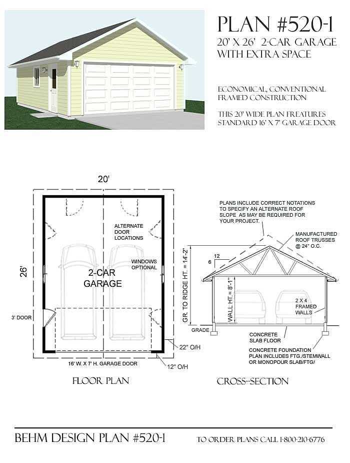 Basic 2 Car Garage Plan 520 1 20 X 26 By Behm Design 2 Car Garage Plans Garage Plans Garage Plan