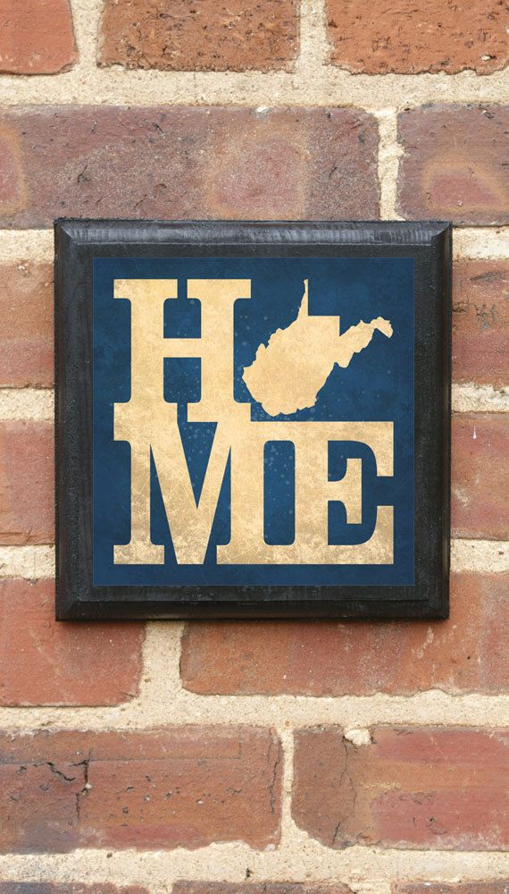 West Virginia HOME Vintage Style Plaque/Sign Decorative & Custom Color