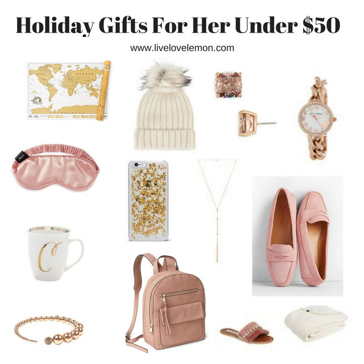 2017 Holiday Gifts For Her Under $50