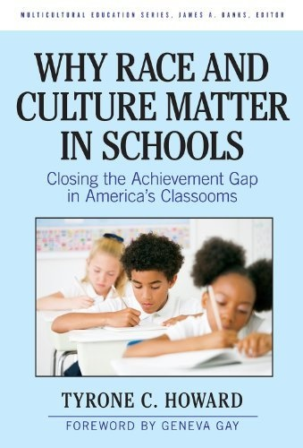 Why Race and Culture Matter in Schools: Closing the Achievement Gap in America's Classrooms (Multicultural Education (Paper)) (Multicultural Education Series) by Tyrone C. Howard, http://www.amazon.com/dp/0807750719/ref=cm_sw_r_pi_dp_a5pPqb0Y57F70