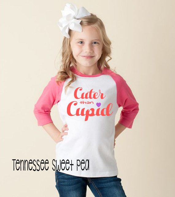 Girl's Valentine's Shirts, Kid's Valentine's Shirts, Raglan Tees, Pink Raglan Valentine's, Toddler Valentine's, Cuter than Cupid by TennesseeSweetPea on Etsy