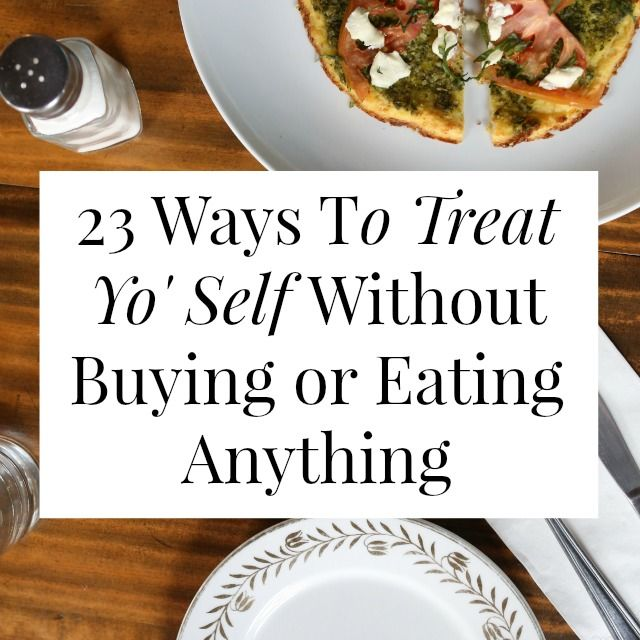 Yup, you can reward yourself in ways that don't involve food or spending money! Click through for 23 awesome ideas! // yesandyes.org