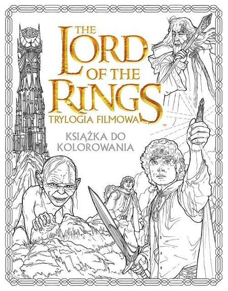 By Warner Brothers Jrr Tolkien Language English About The Book Lord Of Rings Movie Trilogy Colouring Experience Your Favourite Characters