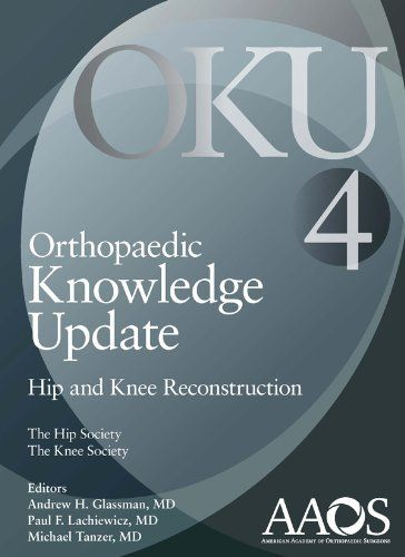Orthopaedic Knowledge Update: Hip and Knee Reconstruction 4 by Andrew H. Glassman. $179.24