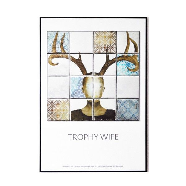 Kunstplakat - Trophy Wife
