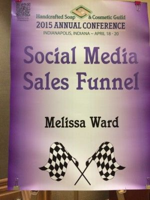 Today was the half day seminar that I signed up for with the Handcrafted Soap and Cosmetic Guild Conference in Indianapolis. The Seminar was Social Media Sales Funnel with Melissa Ward.