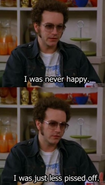 That 70's Show. Still heartbroken Hyde and Ashley never ended up together...