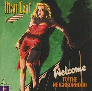 meatloaf album covers | Meat Loaf Welcome To The Neighborhood Album Cover