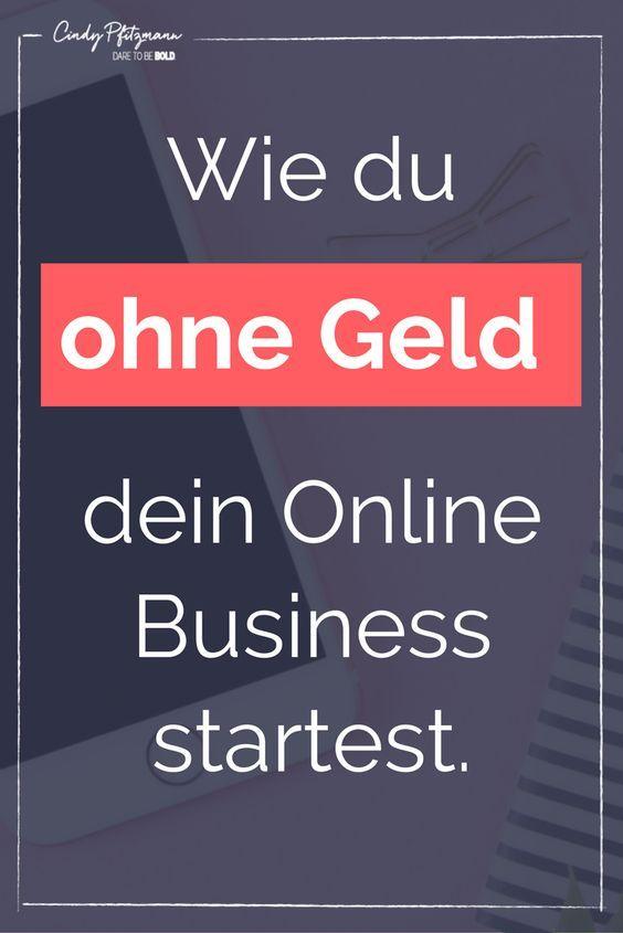 Wie du ohne Geld dein Online Business startest http://cindypfitzmann.com/online-business-starten-ohne-geld/
