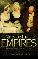 Rothschild, Emma. The inner life of empires. Princeton University Press, 2011.
