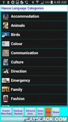 Learn To Speak Hausa Language  Android App - playslack.com , Hausa Language is widely spoken in Nigeria and around the world with many Hausa people and children leaving in many countries of the world.This app ensures that the Hausa culture and tradition is kept from generation to generation. The app teaches users how to read, write and pronounce Hausa Language.The app also teaches exact pronunciation of translated language by relating the translated data to the actual meaning of the English…