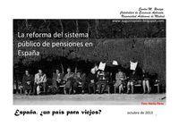 La reforma del sistema público de pensiones en España.¿Un país para viejos? Santos M. Ruesga (catedrático de la Universidad Autónoma de Madrid) nos explica con datos la reciente reforma del sistema público de pensiones en España, como nos viene contando en los artículos publicados en este blog sobre el tema (pensiones).