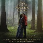 Craig Armstrong: Far from the Madding Crowd - film score soundtrack CD cover