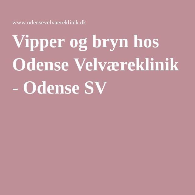 Vipper og bryn hos Odense Velværeklinik - Odense SV