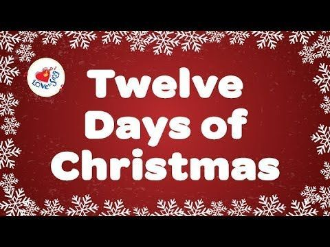Twelve Days of Christmas with Lyrics Christmas Carol & Song Children Love to Sing - YouTube