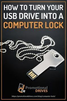 How To Turn Your USB Drive into a Computer Lock