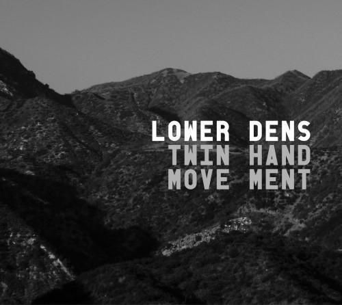 Lower Dens - Twin-Hand Movement Vinyl Record