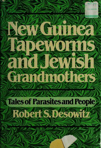 New Guinea Tapeworms and Jewish Grandmothers: Tales of Parasites and People:   strongThe medical tapestry of the world is full of organisms too small to see, carried by flying and creeping creatures too numerous to eradicate.br //strong/p A while ago, DDT and the antimalarial drug chloroquine seemed sure to make us all safe from such invisible assault.br /br / It was not to be. The mosquito has become resistant to DDT; malaria is on the rise; although tapeworms rarely turn up any longe...