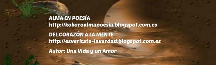Mis dos Bitácoras de poemas esperan tu visita, poemas con sentimiento nacidos en el corazón del poeta @KOKOROALMA @esveritate #España #ads