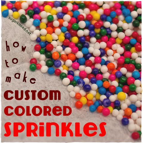 Now I'll never have to worry about not having the right color sprinkles! How To Make Custom-Colored Sprinkles | sugarkissed.net