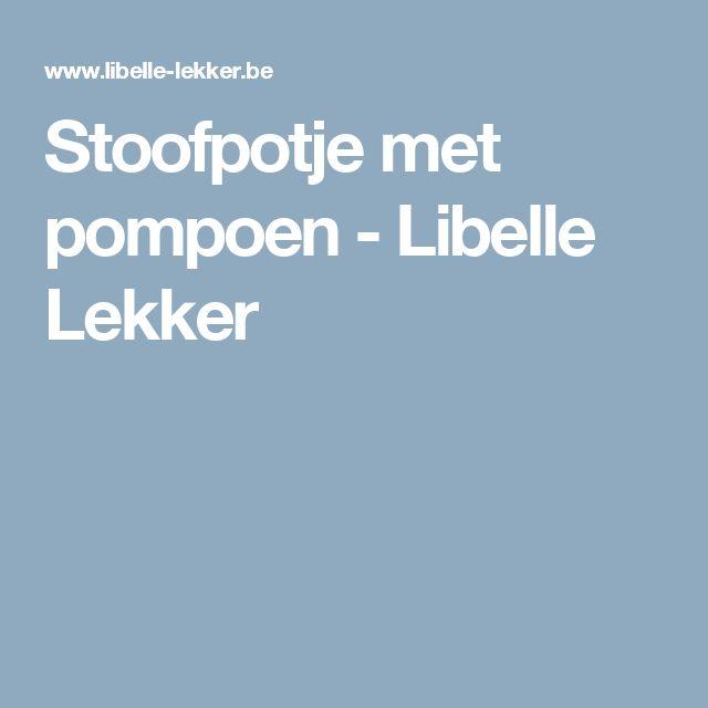 Stoofpotje met pompoen - Libelle Lekker