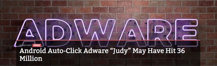 """Android Auto-Click Adware """"Judy"""" May Have Hit 36 Million"""