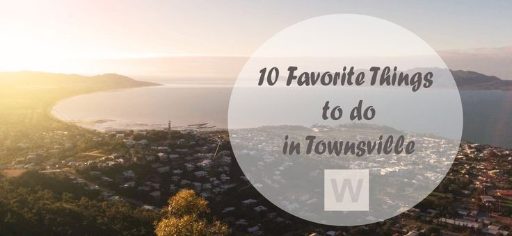 There's a lot of great places and activities to discover in Townsville! If you only have a few days - make sure to cover these 10 things.