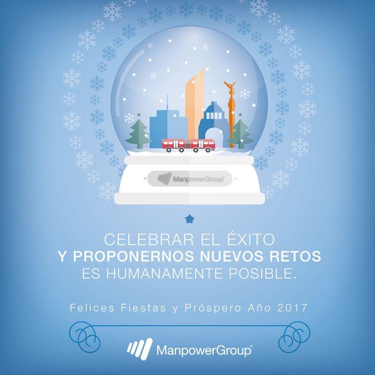 ¡Felices fiestas! #ManpowerGroup #Celebraciones #Mexico #exito #Propositos #2016 #2017