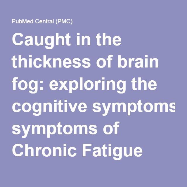 Caught in the thickness of brain fog: exploring the cognitive symptoms of Chronic Fatigue Syndrome