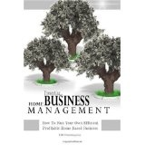 Home Business Management: How To Run Your Own Efficient Profitable Home Based Business (Paperback)By KMS Publishing.com