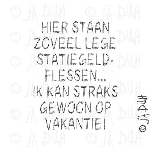 Statiegeldflessen. Door © Ja Duh #humor #vakantie #grappig #Nederlandse #tekst #reactie #spreukjes